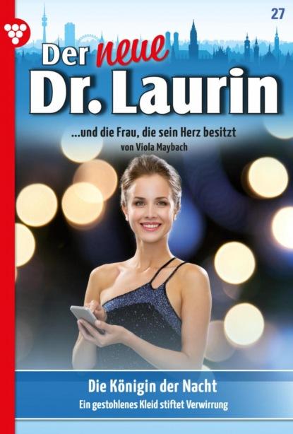 Der neue Dr. Laurin 27 – Arztroman