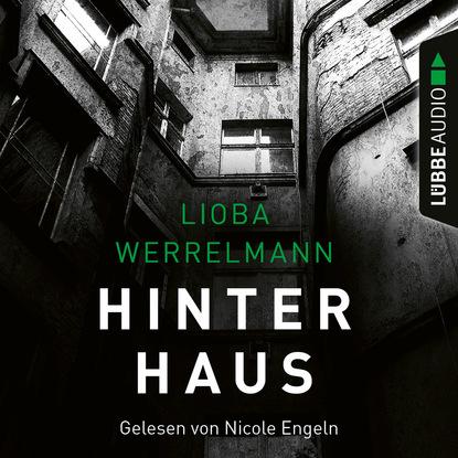 Lioba Werrelmann Hinterhaus - Berlin-Krimi, Band 1 недорого
