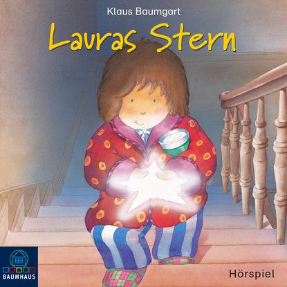 Klaus Baumgart Lauras Stern, Folge 1: Lauras Stern (Hörspiel) klaus baumgart lauras stern die show die hits aus der show