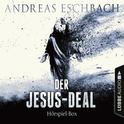 Andreas Eschbach Der Jesus-Deal, Folge 1-4: Die kompletter Hörspiel-Reihe nach Andreas Eschbach andreas riwar valandir