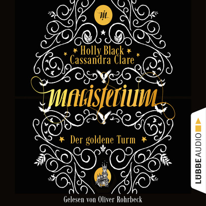 Кассандра Клэр Der goldene Turm - Magisterium, Teil 5 (Gekürzt) недорого