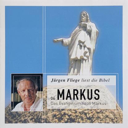 georg markus das kommt nicht wieder Martin Luther Das Evangelium nach Markus - Die Bibel - Neues Testament, Band 6