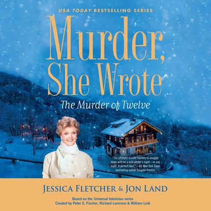 Jon Land The Murder of Twelve - Murder She Wrote, Book 51 (Unabridged) jon land the murder of twelve murder she wrote book 51 unabridged