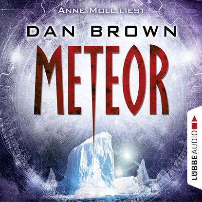 Дэн Браун — Meteor (Gek?rzt)