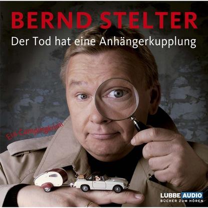 Фото - Bernd Stelter Der Tod hat eine Anhängerkupplung susann teoman der teufel sieht rot