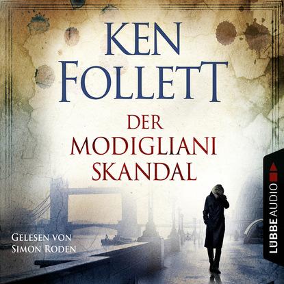 Ken Follett Der Modigliani Skandal коллектив авторов die gartenanlagen osterreich ungarns in wort und bild heft 1