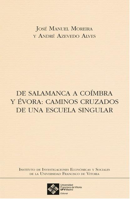André Azevedo Alves De Salamanca a Coímbra y Évora dorota leszczyna ortega y la escuela de marburgo