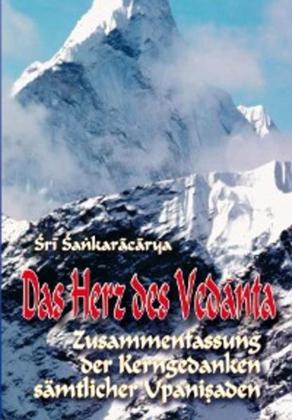 Shankaracharya Das Herz des Vedanta dirk greyson das herz des alphas
