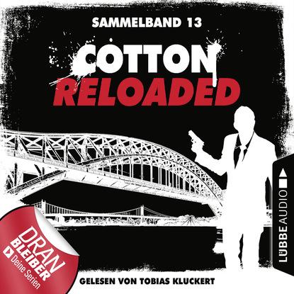 Фото - Oliver Buslau Cotton Reloaded, Sammelband 13: Folgen 37-39 linda budinger cotton reloaded sammelband 9 folgen 25 27