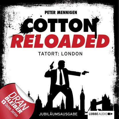 Фото - Peter Mennigen Jerry Cotton, Cotton Reloaded, Folge 30: Tatort: London (Jubiläumsausgabe) alfred bekker cotton reloaded folge 48 mister hangman