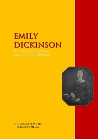 Фото - Эмили Дикинсон The Collected Works of EMILY DICKINSON emily the strange