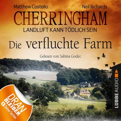 Matthew Costello Cherringham - Landluft kann tödlich sein, Folge 6: Die verfluchte Farm (Ungekürzt) matthew costello cherringham landluft kann tödlich sein folge 16 das letzte rätsel