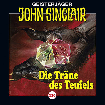 Jason Dark John Sinclair, Folge 110: Die Träne des Teufels, Teil 1 von 2 jason dark john sinclair folge 24 die drohung 1 3
