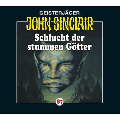 John Sinclair, Folge 87: Schlucht der stummen G?tter