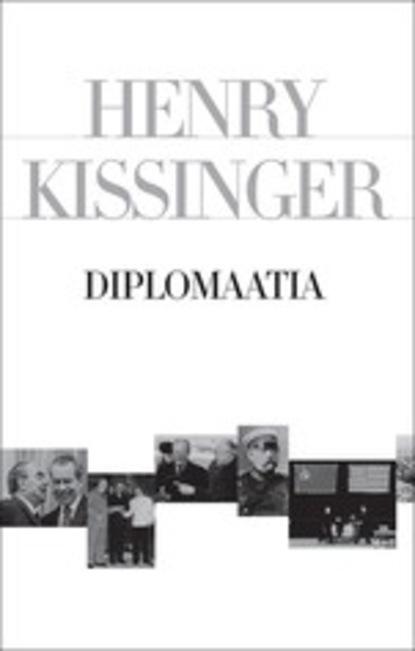 Henry Kissinger Diplomaatia недорого