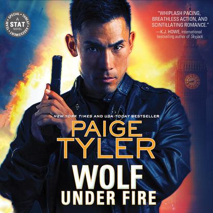 Paige Tyler Wolf Under Fire - STAT, Book 1 (Unabridged) conduct under fire