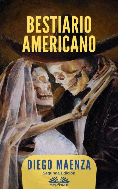 Diego Maenza Bestiario Americano diego maenza bestiário americano