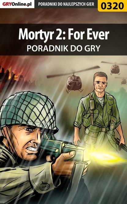Фото - Jacek Hałas «Stranger» Mortyr 2: For Ever sophia james ostatnia misja sir gabriela