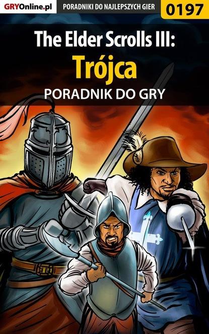 Фото - Piotr Deja «Ziuziek» The Elder Scrolls III: Trójca piotr deja ziuziek the elder scrolls iii przepowiednia