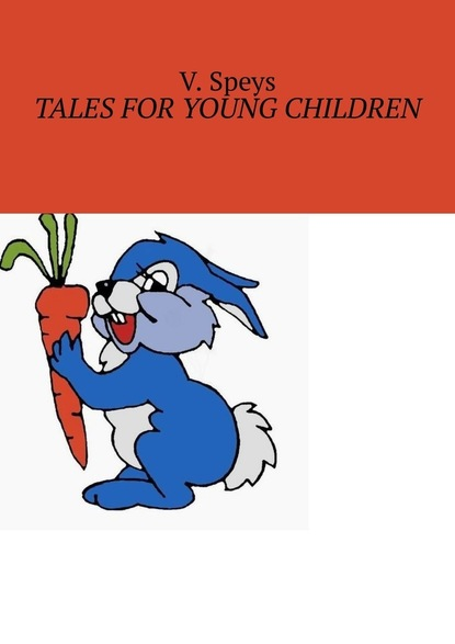 valery larchenko forest tales fairy tales for little ones V. Speys Tales for Young Children