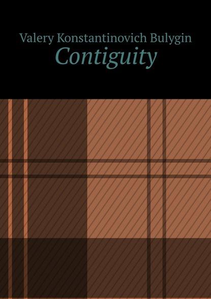 Valery Konstantinovich Bulygin Contiguity valery konstantinovich bulygin contiguity