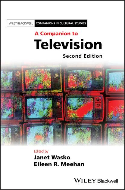 Группа авторов A Companion to Television недорого