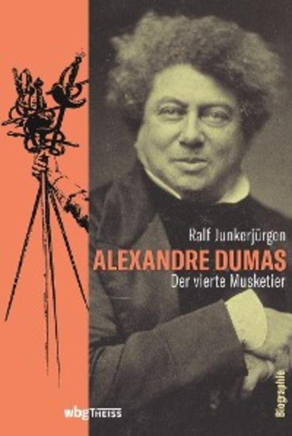 Ralf Junkerjürgen Alexandre Dumas недорого