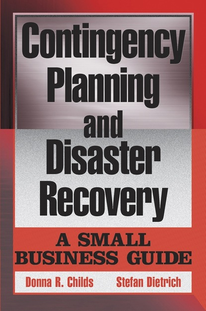 Donna R. Childs Contingency Planning and Disaster Recovery o r ganiev enhanced oil recovery
