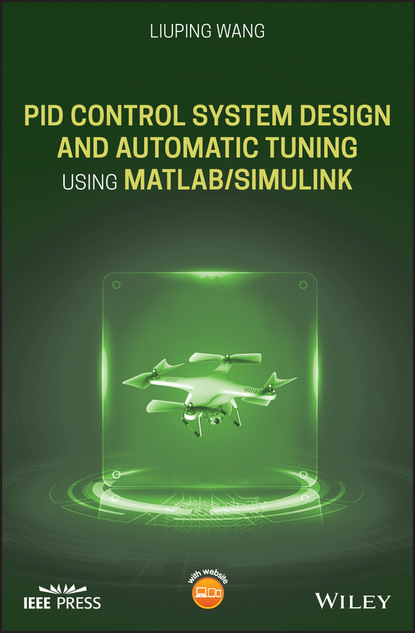 Liuping Wang PID Control System Design and Automatic Tuning using MATLAB/Simulink недорого