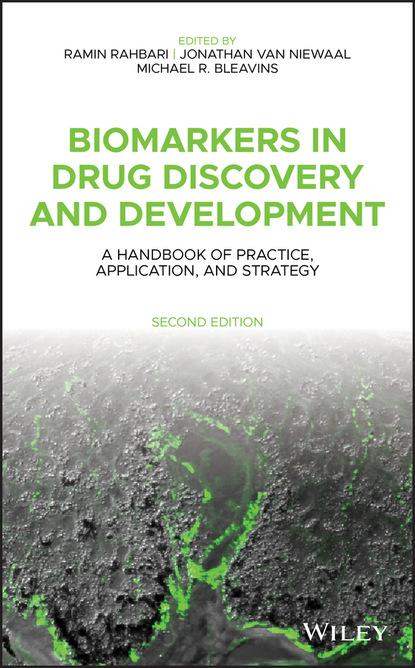 Группа авторов Biomarkers in Drug Discovery and Development группа авторов biomarkers in drug discovery and development