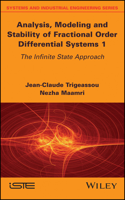 Nezha Maamri Analysis, Modeling and Stability of Fractional Order Differential Systems 1