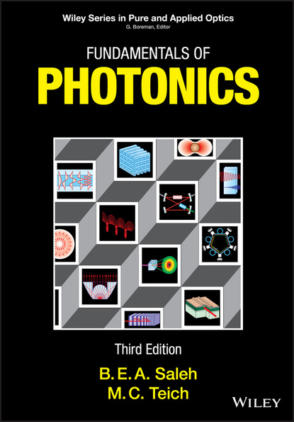 Фото - Bahaa E. A. Saleh Fundamentals of Photonics salah obayya computational liquid crystal photonics fundamentals modelling and applications