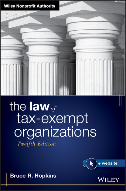 Bruce R. Hopkins The Law of Tax-Exempt Organizations bruce r hopkins the law of tax exempt healthcare organizations 2017 cumulative supplement
