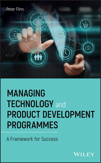 Peter Flinn Managing Technology and Product Development Programmes
