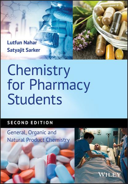 Lutfun Nahar Chemistry for Pharmacy Students pharmacy