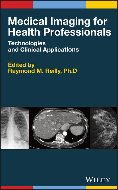 Группа авторов Medical Imaging for Health Professionals