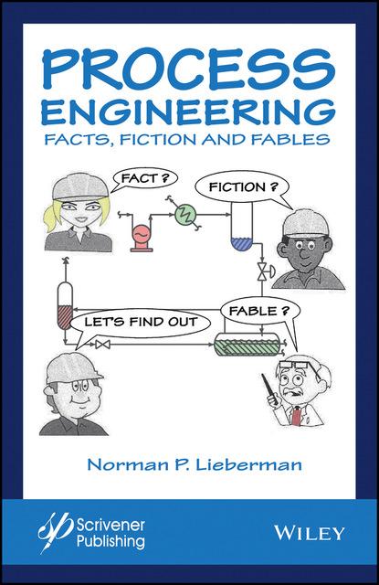 Фото - Norman P. Lieberman Process Engineering jean claude andré process engineering renewal 2