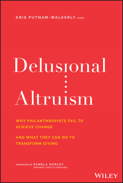 Фото - Kris Putnam-Walkerly Delusional Altruism felicity morse give a f k a brief inventory of ways in which you can unabridged