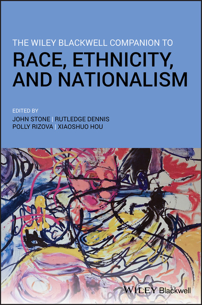 Группа авторов The Wiley Blackwell Companion to Race, Ethnicity, and Nationalism группа авторов the wiley blackwell companion to race ethnicity and nationalism