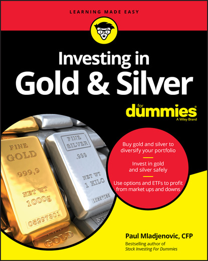 Paul Mladjenovic Investing in Gold & Silver For Dummies tony levene investing for dummies uk