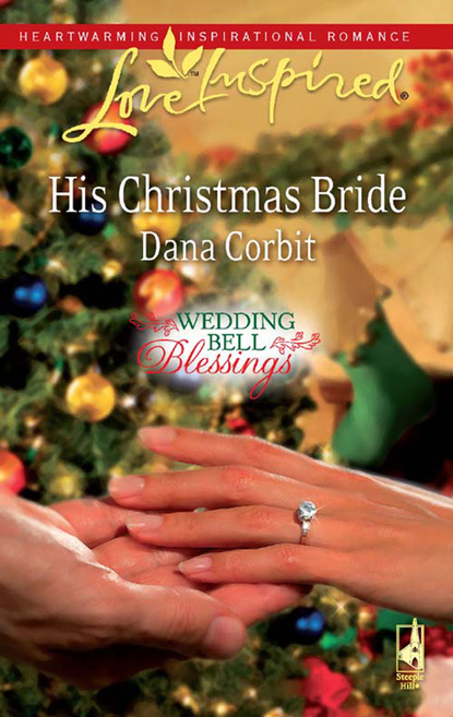 Dana Corbit His Christmas Bride dana corbit a family for christmas