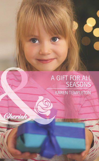 Karen Templeton A Gift for All Seasons karen templeton a gift for all seasons