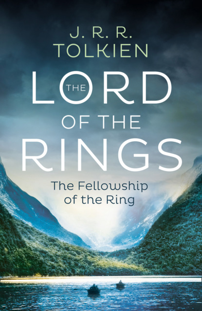 J. R. R. Tolkien The Fellowship of the Ring tolkien j the fellowship of the ring the lord of the rings part 1