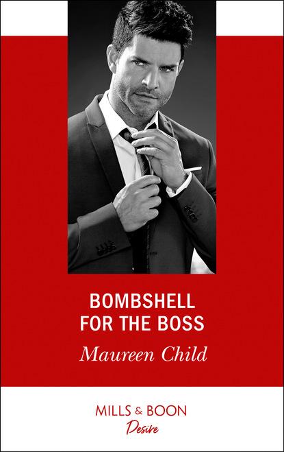 Maureen Child Bombshell For The Boss недорого