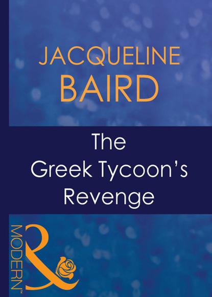 Фото - Jacqueline Baird The Greek Tycoon's Revenge marcus du sautoy the creativity code