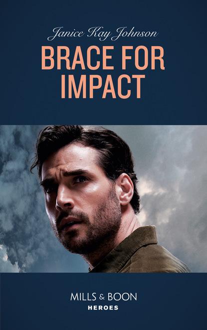 Фото - Janice Kay Johnson Brace For Impact janice johnson kay to love a cop