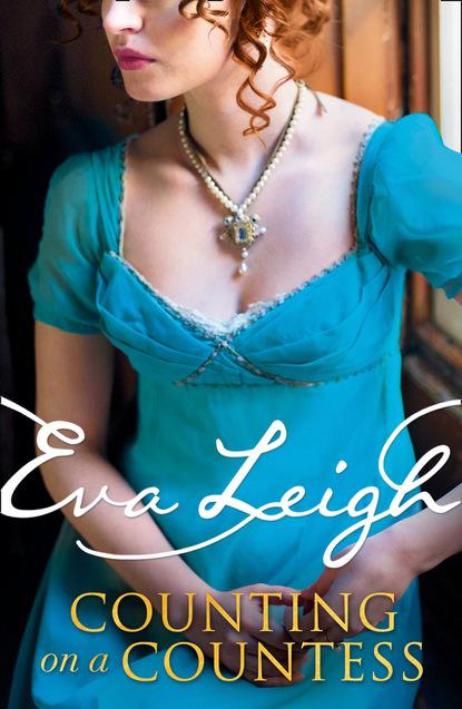 Eva Leigh Counting on a Countess eva leigh counting on a countess