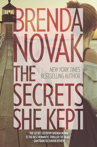 Brenda Novak The Secrets She Kept the kept