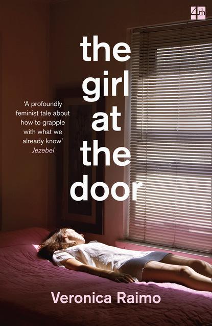 Veronica Raimo The Girl at the Door i fear you girl