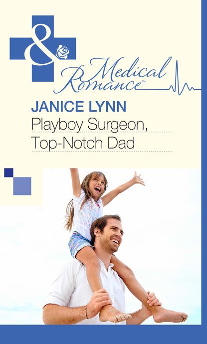 Janice Lynn Playboy Surgeon, Top-Notch Dad недорого